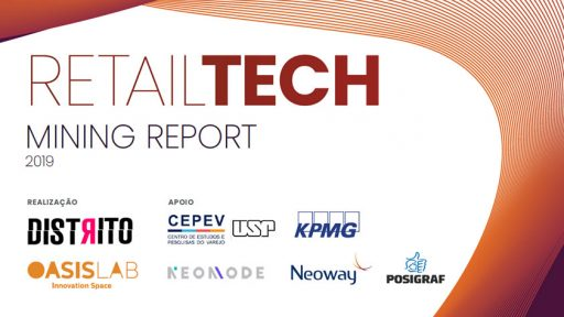 Estudo RetailTech Mining Report 2019