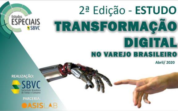 3ª Edição do Estudo Transformação Digital no Varejo Brasileiro