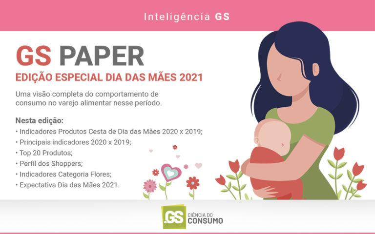 Estudo GS Paper Dia das Mães 2021